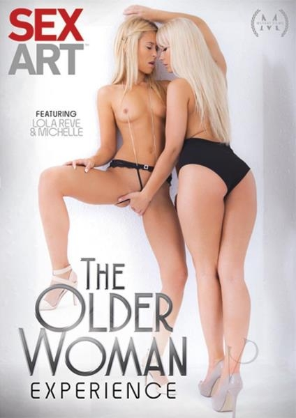 The Older Woman Experience - Michelle, Alyssa Reece, Tea Jul, Eileen Sue, Lola Reve, Tracy Lindsay, Alexa Tomas, Candy Wais | Sex Art | 2017 | SD | 618 MB