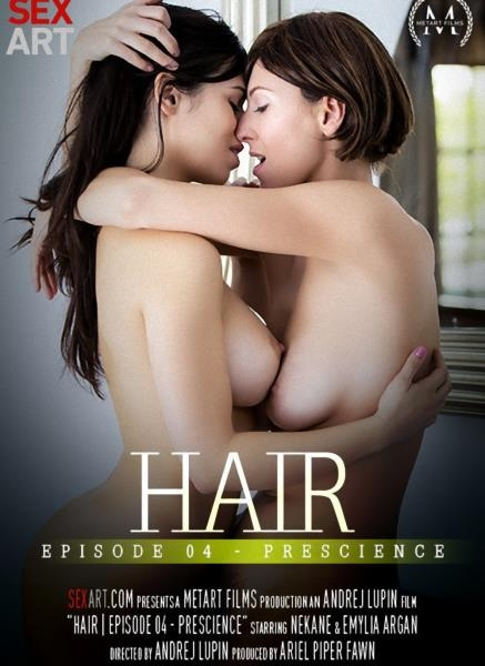 Hair Episode 4 - Prescience - Emylia Argan, Nekane | SexArt | 2017 | FullHD | 1.25 GB