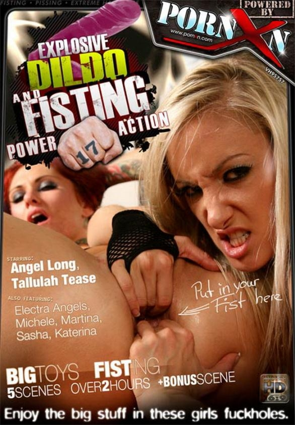 Explosive Dildo and Fisting Power Action 17 - Angel Long, Tallulah Tease, Electra Angels, Michele, Martina, Sasha, Katerina | PornXn | 2011 | SD | 1.85 GB
