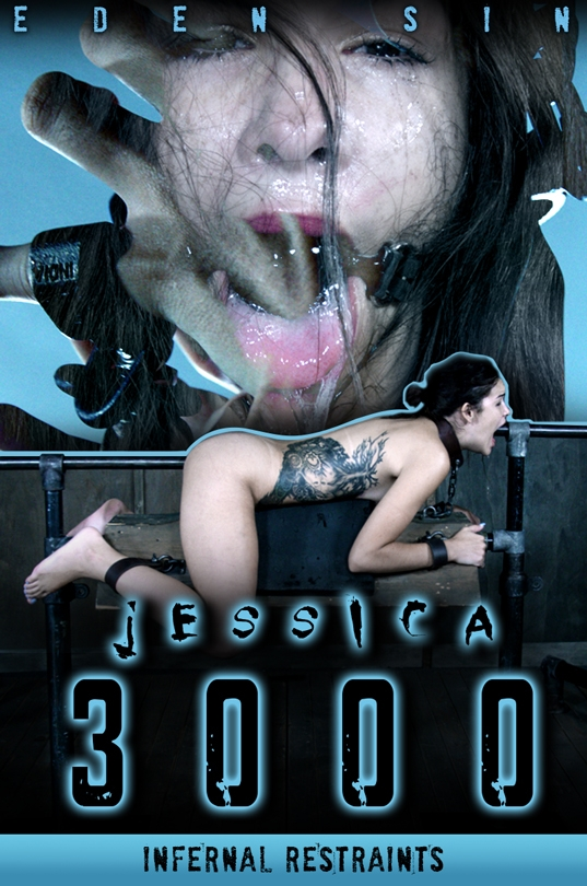 Eden Sin - Jessica 3000 - Eden Sin, OT | InfernalRestraints | 2017 | HD | 1.58 GB